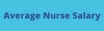 Average Nurse Salary